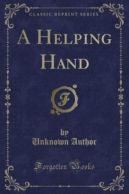 A Helping Hand (Classic Reprint)