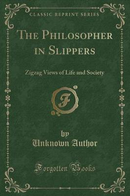 The Philosopher in Slippers
