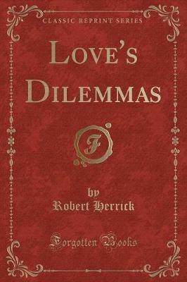 Love's Dilemmas (Classic Reprint)