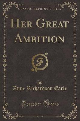 Her Great Ambition (Classic Reprint)