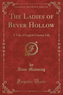 The Ladies of Bever Hollow