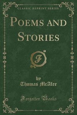Poems and Stories (Classic Reprint)