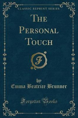 The Personal Touch (Classic Reprint)