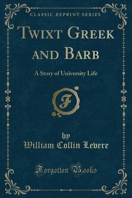 Twixt Greek and Barb