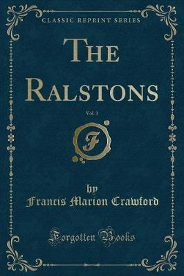 The Ralstons, Vol. 1 (Classic Reprint)