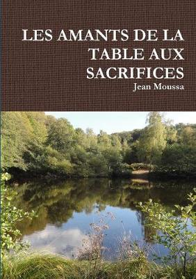 Les Amants de la Table Aux Sacrifices
