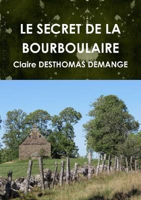 Le Secret de la Bourboulaire