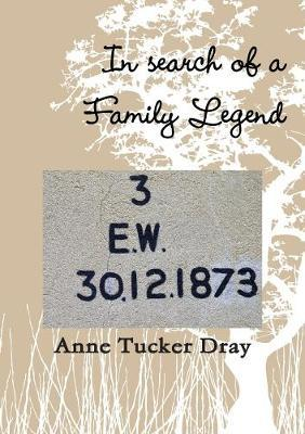 In Search of a Family Legend