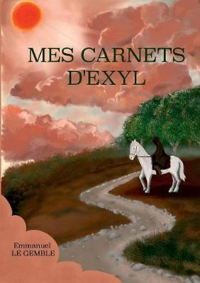 Mes Carnets D'Exyl