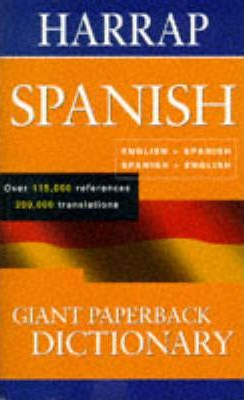 Harrap's Giant Paperback Spanish Dictionary