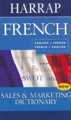French Sales and Marketing Dictionary
