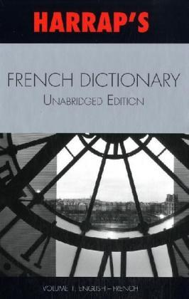 French Unabridged Dictionary: v. 1 & 2 : English/French