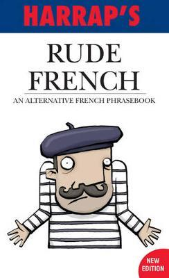 Rude French 2007