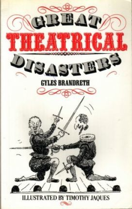 Great Theatrical Disasters