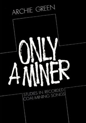 Only a Miner