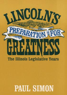 Lincoln's Preparation for Greatness