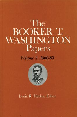 Booker T. Washington Papers Volume 2