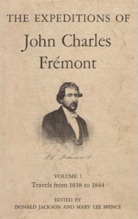 The Expeditions of John Charles Fremont