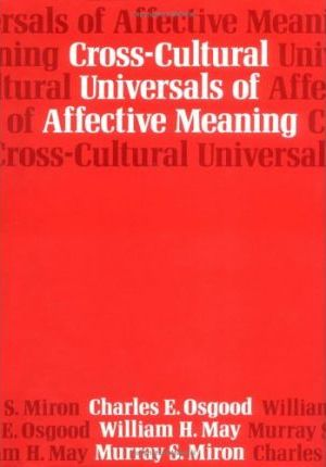 Cross-Cultural Universals of Affective Meaning