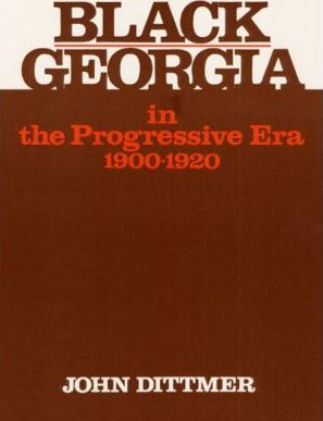 Black Georgia in the Progressive Era, 1900-1920