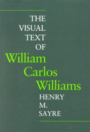 Visual Texts of William Carlos Williams