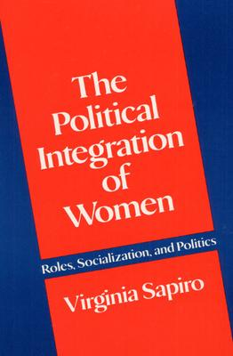 The Political Integration of Women