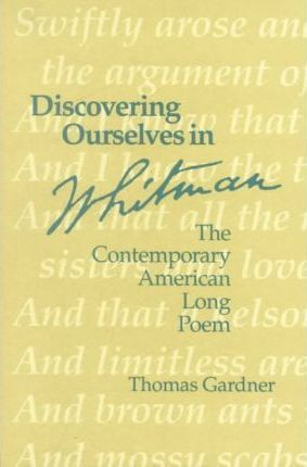 Discovering Ourselves in Whitman