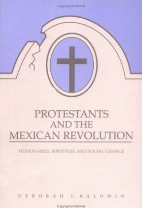 Protestants and the Mexican Revolution