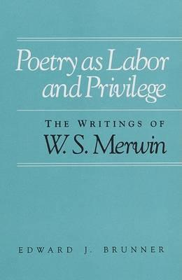 Poetry as Labor and Privilege