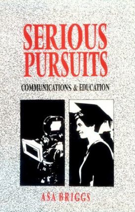 Serious Pursuits: Communications and Education v. 3