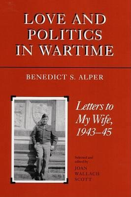 Love and Politics in Wartime