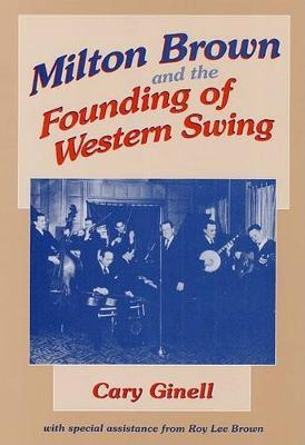 Milton Brown and the Founding of Western Swing