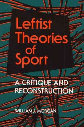 Leftist Theories of Sport