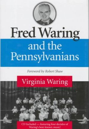 Fred Waring and the Pennsylvanians