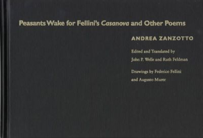 Peasants Wake for Fellini's Casanova and Other Poems