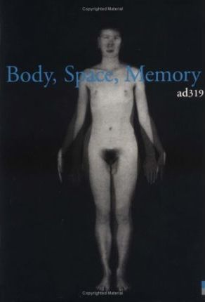 Body, Space and Memory