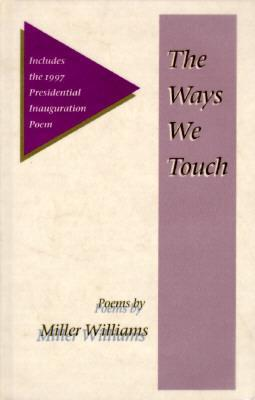 THE WAYS WE TOUCH