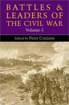 Battles and Leaders of the Civil War: Vol 5