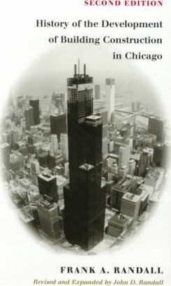 The History of Development of Building Construction in Chicago