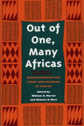 Out of One, Many Africas
