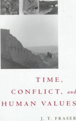 Time, Conflict and Human Values