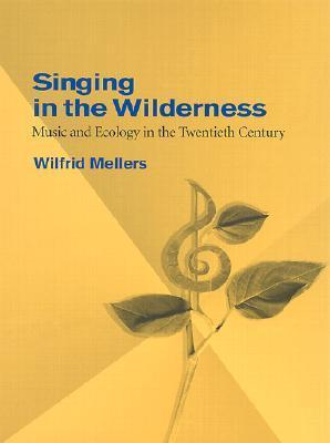 Singing in the Wilderness