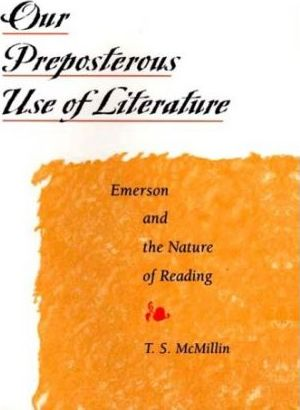 Our Preposterous Use of Literature