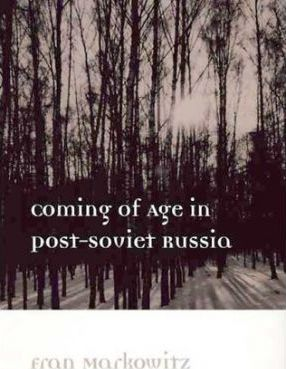 Coming of Age in Post-Soviet Russia