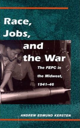Race, Jobs and the War