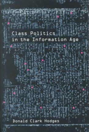 Class Politics in the Information Age