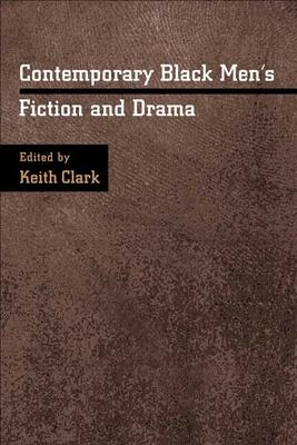 Contemporary Black Men's Fiction and Drama
