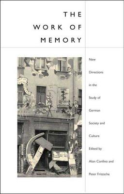 The Work of Memory