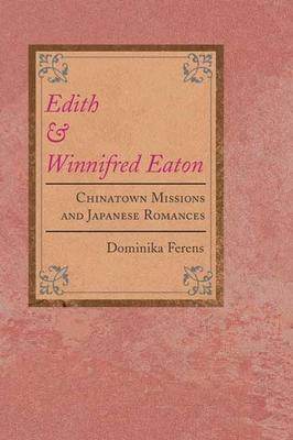 Edith and Winnifred Eaton