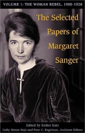 The Selected Papers of Margaret Sanger, Volume 1